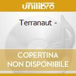 Terranaut - cd musicale