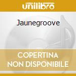 Jaunegroove cd musicale