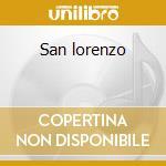 San lorenzo cd musicale