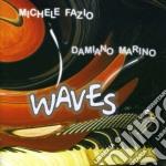 Damiano Marino E Michele Fazio - Waves cd musicale di MARINO/FAZIO