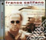 Franco Califano - Il Ritorno Del Califfo cd musicale di Franco Califano