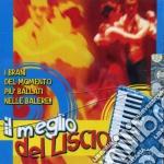 IL MEGLIO DEL LISCIO cd musicale di AA.VV.