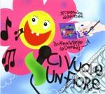 Ci vuole un fiore cd musicale di Artisti Vari