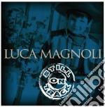 Luca Magnoli - Still On Track cd musicale