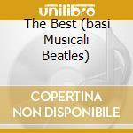 THE BEST (BASI MUSICALI BEATLES) cd musicale di ARTISTI VARI