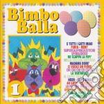 Bimbo Balla #01 cd musicale