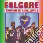 Folgore - Canti E Inni Dei Paracadutisti cd musicale
