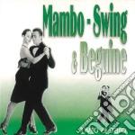 Invito Al Ballo - Mambo Swing & Beguine cd musicale di ARTISTI VARI