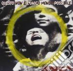 QUESTO NON E'L'UNICO MONDO POSSIBILE cd musicale di BISCA