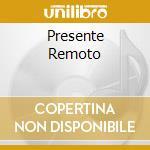 PRESENTE REMOTO cd musicale di Riccardo Tesi
