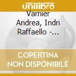 Varnier Andrea, Indri Raffaello - Ovest Hardita Est - Harduo cd musicale di Andrea Varnier