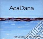 Aes Dana - Far Coasts & Lost Tracks cd musicale di Dana Aes
