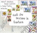Biagio Guerrera / Monchef Grachem / Pocket Poetry - Quelli Che Bruciano La... cd musicale di B.guerrera/m.grachem