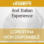 AND ITALIAN EXPERIENCE cd musicale di NEEL JOHNNY