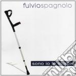Fulvio Spagnolo - Sono Io Lo Storpio cd musicale di Roses Black