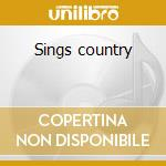 Sings country cd musicale