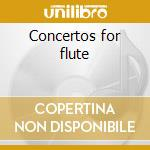 Concertos for flute cd musicale di Wolfgang Amadeus Mozart