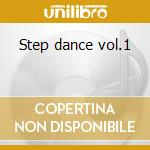 Step dance vol.1 cd musicale