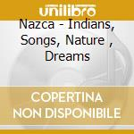 Indians, songs, nature, dream cd musicale