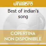 Best of indian's song cd musicale di Artisti Vari