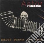 Astor Piazzolla - Suite Punta Dell'Est cd musicale di PIAZZOLLA ASTOR