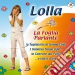 Lolla - La Foglia Parlante cd musicale di LOLLA