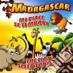 Madagascar - Mi Piace Se Ti cd musicale di Artisti Vari