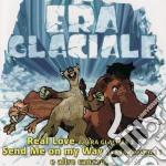 L'era Glaciale cd musicale di ARTISTI VARI