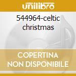 544964-celtic christmas cd musicale di Artisti Vari