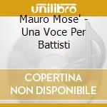 Una voce per battisti cd musicale di Mauro Mase'
