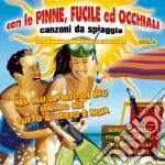 Con Le Pinne, Fucile Ed Occhiali cd musicale di ARTISTI VARI
