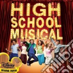 HIGH SCHOOL  (THE MUSICAL) cd musicale di ARTISTI VARI