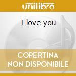 I love you cd musicale di Musicard