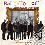 Baroccococo cd musicale di Coco Batisto