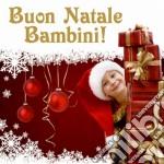 Buon Natale Bambini cd musicale di Artisti Vari