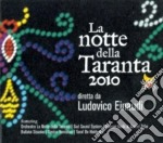Ludovico Einaudi - La Notte Della Taranta 2010 cd musicale di Ludovico Einaudi