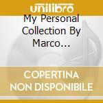MY PERSONAL COLLECTION BY MARCO MATERAZZI cd musicale di ARTISTI VARI