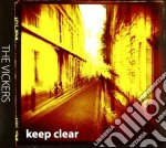 Vickers, The - Keep Clear cd musicale di Vickers The