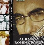Albano & Romina Powe - Le Nostre Emozioni cd musicale di AL BANO & ROMINA POWER