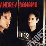 Andrea Bonomo - 11-12 cd musicale di Andrea Bonomo