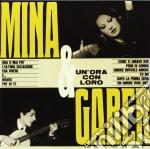 Mina / Giorgio Gaber - Mina & Gaber cd musicale di Mina