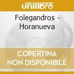 Folegandros - Horanueva cd musicale di METHENY PAT