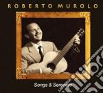 Roberto Murolo - Songs & Serenade cd musicale di Roberto Murolo