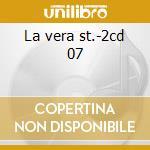 La vera st.-2cd 07 cd musicale di SAVERIO & LELE