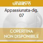 Appassiunata-dig. 07 cd musicale di Brunella Selo