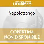 NAPOLETTANGO cd musicale di Lello Giulivo