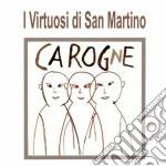 CAROGNE                                   cd musicale di VIRTUOSI DI SAN MARTINO