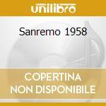 Sanremo 1958 cd musicale di Artisti Vari
