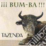 Tazenda - Bum-ba cd musicale di TAZENDA