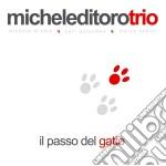 Michele Di Toro Trio - Il Passo Del Gatto cd musicale di MICHELE DI TORO TRIO